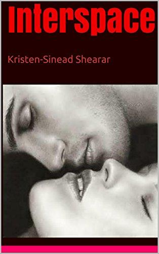 Interspace: Kristen-Sinead Shearar (English Edition)