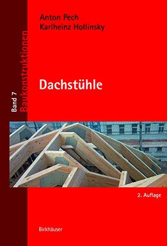 Dachstühle (Baukonstruktionen 7)