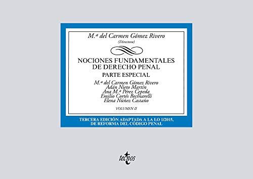 Nociones fundamentales de Derecho Penal: Volumen II. Parte especial (Derecho - Biblioteca Universitaria De Editorial Tecnos)