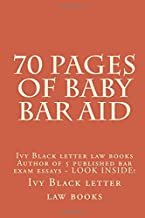 70 Pages of Baby Bar Aid: Ivy Black letter law books Author of 5 published bar exam essays - LOOK INSIDE!