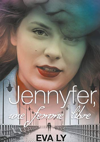 Jennyfer: Une femme libre (BOOKS ON DEMAND) (French Edition)