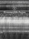 Image of Ermenegildo Zegna: An Enduring Passion for Fabrics, Innovation, Quality, and Style