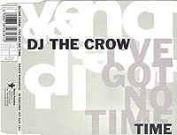 I've got no time [Single-CD]