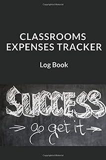 CLASSROOMS EXPENSES TRACKER: Log Book