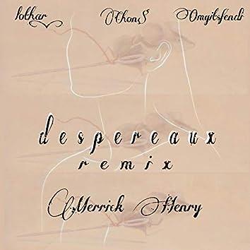 DESPEREAUX REMIX (feat. Merrick Henry)