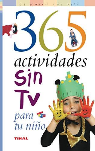 365 actividades sin TV para tu niño (El Mundo Del Niño) (Spanish Edition)