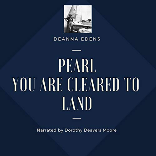 Pearl: You Are Cleared to Land audiobook cover art