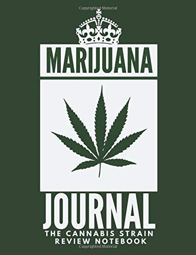 Marijuana Journal: medical marijuana journal, marijuana strains, marijuana strain book, strains of marijuana, strain journal (68 Pages, Blank, 7.44 x 9.69)