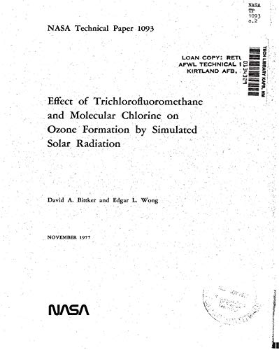 Effect of trichlorofluoromethane and molecular chlorine on ozone formation by simulated solar radiation (English Edition)