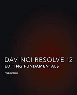DaVinci Resolve 12 - Blackmagic Design Authorized Training Series: Editing Fundamentals