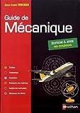 Guide de mécanique. BTS - DUT - Licence...