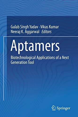 Aptamers: Biotechnological Applications of a Next Generation Tool (English Edition)