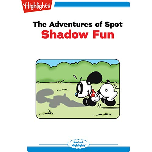 The Adventures of Spot: Shadow Fun cover art