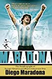Maradona: soccer's greatest and most controversial star (english edition)