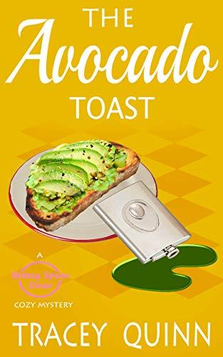The Avocado Toast: A Breezy Spoon Diner Cozy Mystery (The Breezy Spoon Diner Mysteries Book 6) (English Edition)