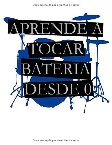 APRENDE A TOCAR BATERÍA DESDE 0