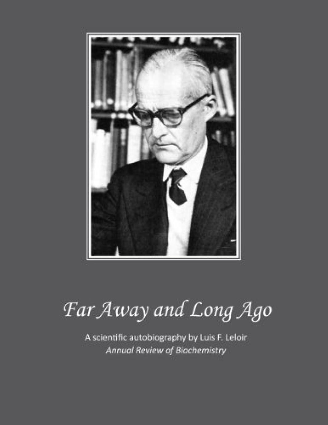 建築家自伝熟読するFar Away and Long Ago (Annual Review of Biochemistry Book 52) (English Edition)
