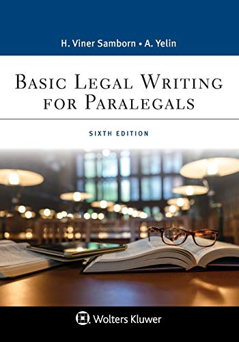 Compare Textbook Prices for Basic Legal Writing for Paralegals Aspen Paralegal 6 Edition ISBN 9781543813807 by Hope Viner Samborn