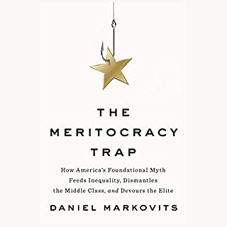 The Meritocracy Trap audiobook cover art