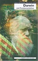 Darwin and Fundamentalism (Postmodern Encounters)