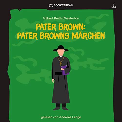 Pater Browns Märchen Titelbild