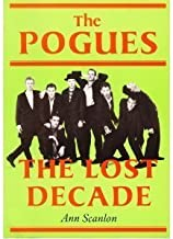 """Lost Decade: Story of the """"Pogues"""""""