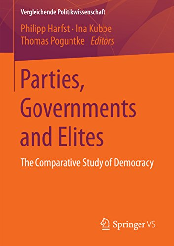 Parties, Governments and Elites: The Comparative Study of Democracy (Vergleichende Politikwissenschaft) (English Edition)