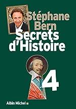 Secrets d'Histoire - Tome 4 de Stéphane Bern