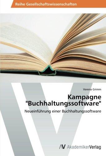 Kampagne 'Buchhaltungssoftware': Neueinführung einer Buchhaltungssoftware