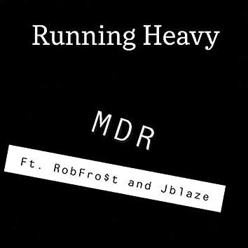 Running Heavy