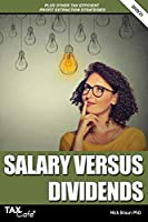 Salary versus Dividends & Other Tax Efficient Profit Extraction Strategies 2020/21