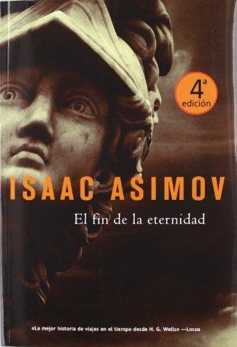 El fin de la eternidad (Solaris ficción) de Asimov, Isaac (2007) Tapa blanda