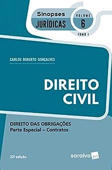 Sinopses - Direito Civil - Direito Das Obrigações - Vol. 6 - Tomo I - 22ª Edição 2020