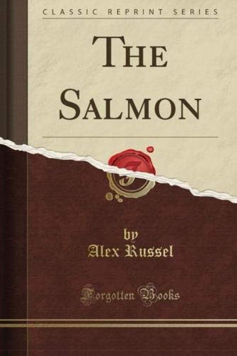 趣味マート回路The Salmon (Classic Reprint)