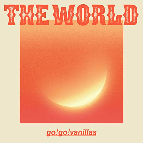 [Album]THE WORLD – go!go!vanillas[FLAC + MP3]