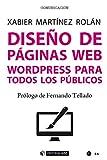 Diseño de páginas web. Wordpress para todos los públicos (Manuales)
