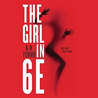 The Girl in 6E                   By:                                                                                                                                 A.R. Torre                               Narrated by:                                                                                                                                 Jorjeana Marie                      Length: 8 hrs and 6 mins     1,406 ratings     Overall 4.1