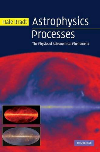 Astrophysics Processes: The Physics of Astronomical Phenomena