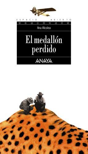 El medallón perdido (LITERATURA JUVENIL - Espacio Abierto)