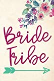'Bride Tribe' - Journal - Bridal Party Gift from Bride - Bridesmaid Gift from...