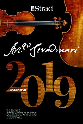 The Strad - Calendar 2019: Antonio Stradivari Instruments