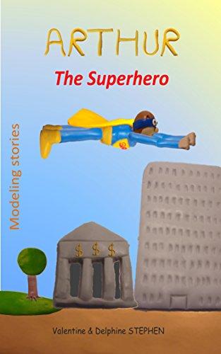 Arthur the Superhero (English Edition)