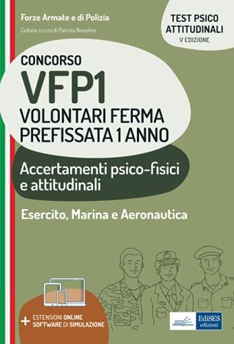 Concorso VFP1 Volontari Ferma Prefissata 1 anno: Accertamenti psico-fisici e attitudinali (Professione & Concorsi)
