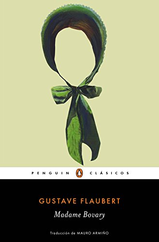 Madame Bovary (Penguin Clásicos)