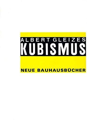 Kubismus (Neue Bauhausbücher)