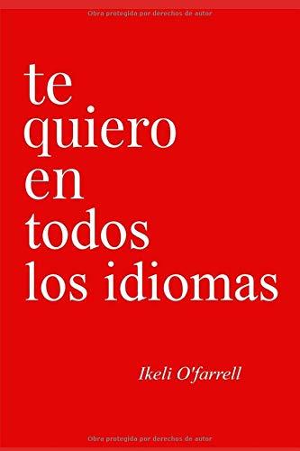 Te Quiero En Todos Los Idiomas