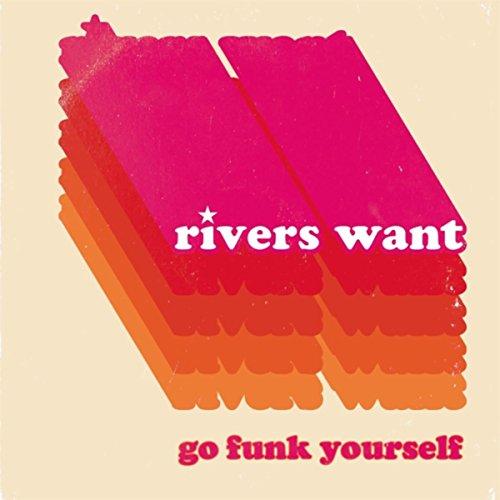 Go Funk Yourself [Explicit]