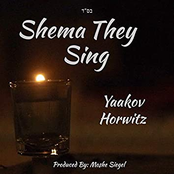 Shema They Sing