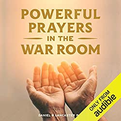 small Powerful Prayer in the Battle Room: Learn to pray like a strong prayer warrior