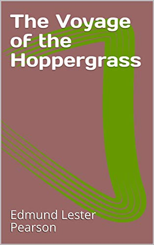 The Voyage of the Hoppergrass (English Edition)